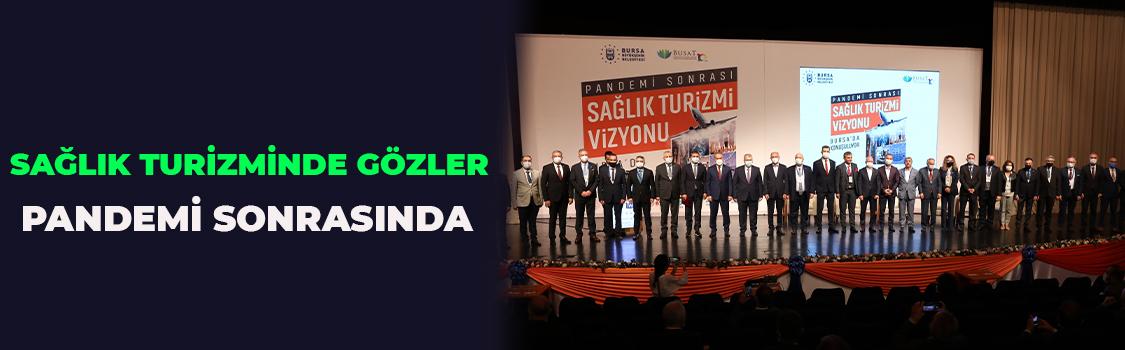 SAĞLIK TURİZMİNDE GÖZLER PANDEMİ SONRASINDA